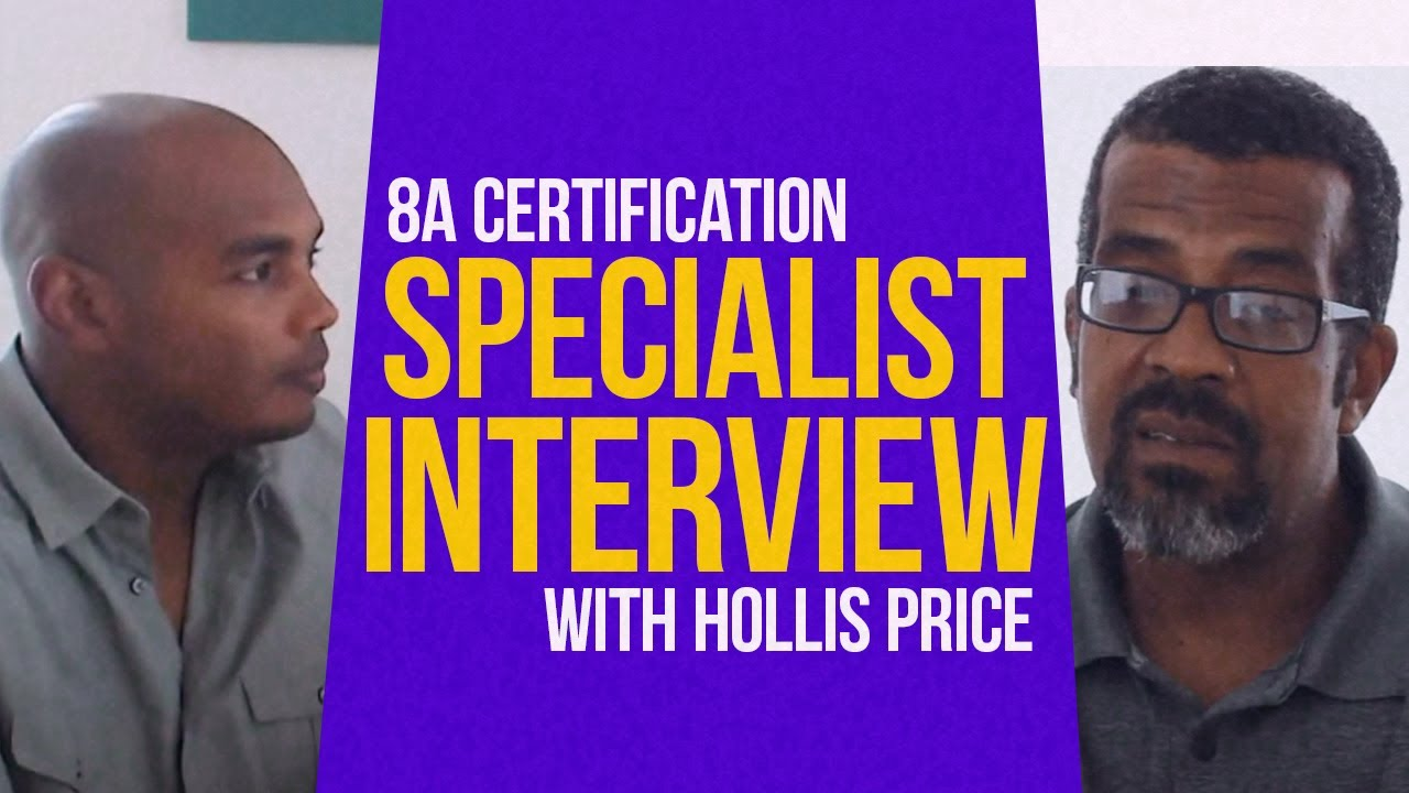 8a Certification Specialist Interview With Hollis Price Youtube