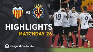 Highlights Valencia CF vs Villarreal CF (2-1)