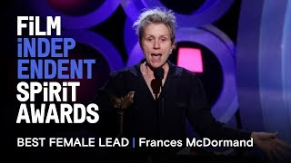 FRANCES MCDORMAND wins Best Female Lead at the 2018 Film Independent Spirit Awards
