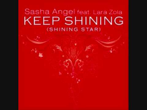Sasha Angel Feat. Lara Zola - Keep Shining (Shining Star)(Ben Macklin Dub)