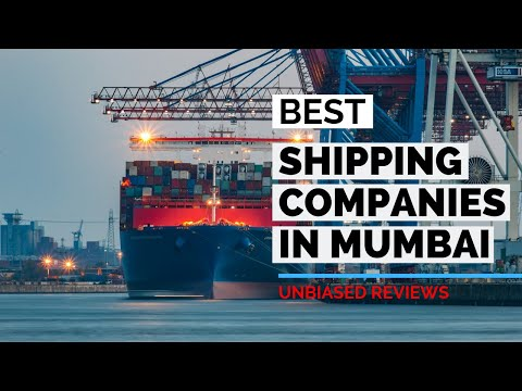 Top 10 Shipping Companies in Mumbai | Best of 2018-2019