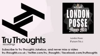 London Posse - Future No.1 - Tru Thoughts Jukebox
