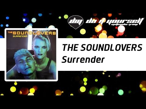 THE SOUNDLOVERS - Surrender [Official]