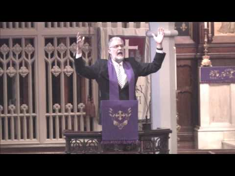 The Rev. Steve Montgomery: Calvary Lenten Preaching Series: 4-7-2017
