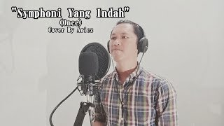 Symphoni Yang Indah - (Once) Cover By Ariez
