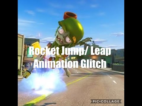 Plants vs. Zombies Garden Warfare 2 Rocket Jump/ Leap Animation Glitch