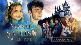 Masal Şatosu: Sihirli Davet - Fragman & Kamera Arkası (30 Ağustos'ta Sinemalarda). Ecrin Su Çoban