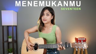 MENEMUKANMU - SEVENTEEN (COVER BY SASA TASIA)