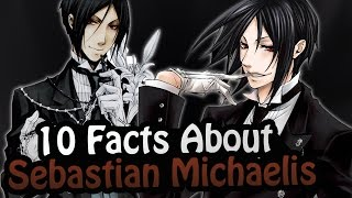 10 Facts About Sebastian Michaelis You Absolutely Must Know! ft.Ciel Star(Black Butler/Kuroshitsuji) thumbnail