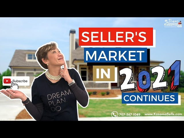 Seller's Market in 2021 Continues | Kasama Lee