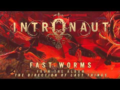 INTRONAUT - Fast Worms (Album Track)