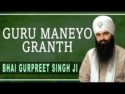 Bhai Gurpreet Singh Ji - Guru Maneyo Granth - Daya Karoh Thakur Prabh Mere