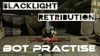 Blacklight Retribution - DM Practise Bots - Gameplay - 1080p