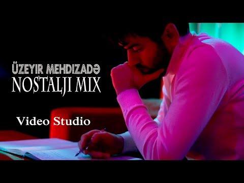 Uzeyir Mehdizade - Nostalji Mix ( 2019 ) Video