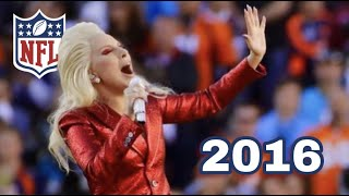 Lady Gaga - National Anthem - Super Bowl 2016