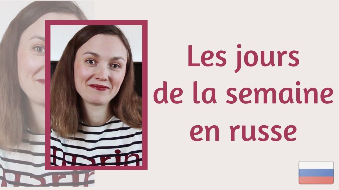 Les Jours De La Semaine En Russe Nedelya Youtube