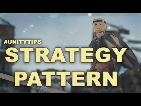 Adapting the Stategy Pattern to Unity  - Unity Tips