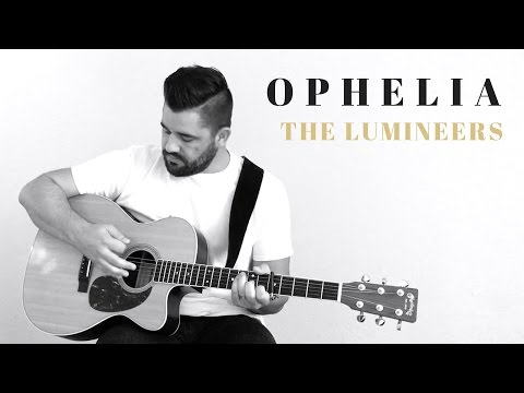 Ophelia - The Lumineers - Acoustic Cover