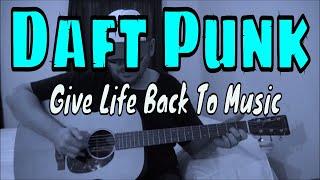 Daft Punk - Give Life Back to Music - Fingerpicking Guitar Cover
