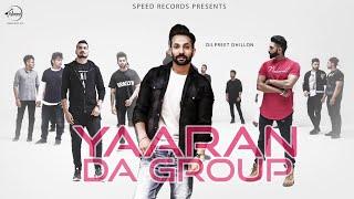 Dilpreet Dhillon - Yaaran Da Group [DJ Harv Remix] feat. Desi Crew & Parmish Verma