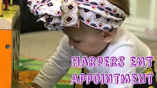 Harpers Ear Nose and Throat Appointment | Is She Getting Tubes?!?