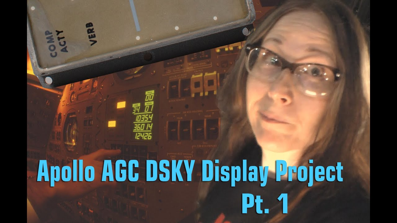 Apollo AGC DSKY Display Project, Pt.1 - YouTube