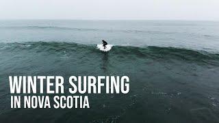 Nova Scotia Winter Surfing