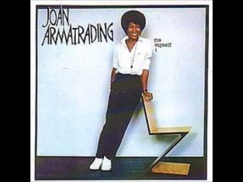 Friends - Joan Armatrading (with lyrics)