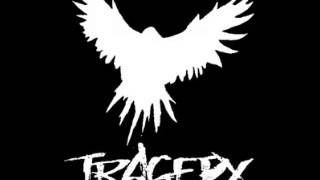 Tragedy - Deaf and Disbelieving