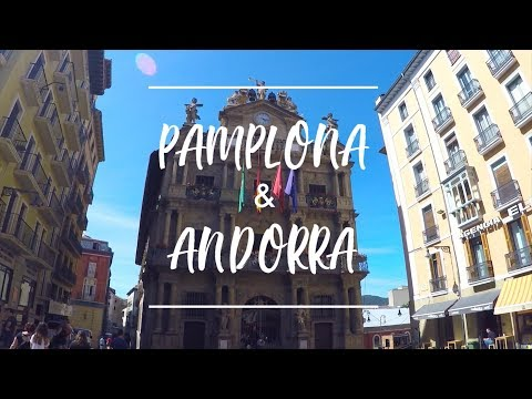 PAMPLONA & ANDORRA - TRAVEL VIDEO