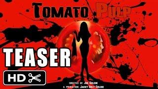"""""""Tomato Pulp"""" TEASER INTRO Exploitation Film 2013 Italian"""