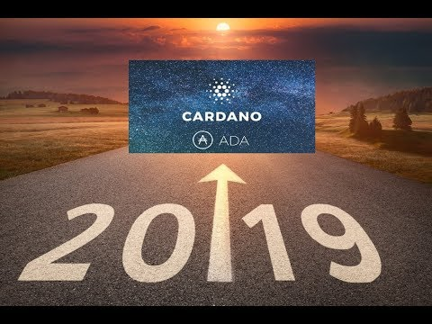 Cardano (ADA) - Will 2019 Be the Year of $ADA?