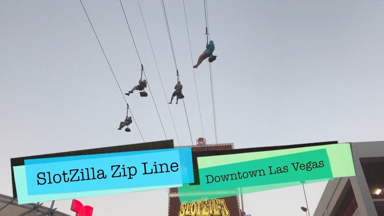 SLOTZILLA! Riding the Zip Line, Downtown Las Vegas U.S.A. - YouTube