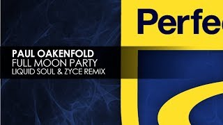 Paul Oakenfold  Full Moon Party Liquid... @ www.OfficialVideos.Net