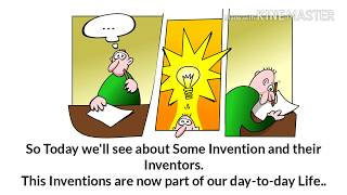 Invention and their Inventor..must see..100% Knowledge gain