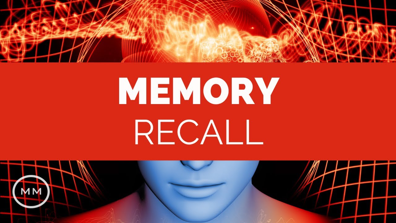 Memory Recall - Meditation Music - Remember People, Places, Events -  Binaural Beats