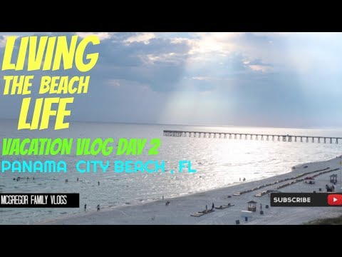 LIVING THE BEACH LIFE DAY 2 / Panama City Beach , Fl / Family Vlog