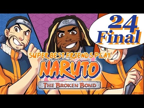 Best Friends Play Naruto: The Broken Bond (Part 24 FINAL)