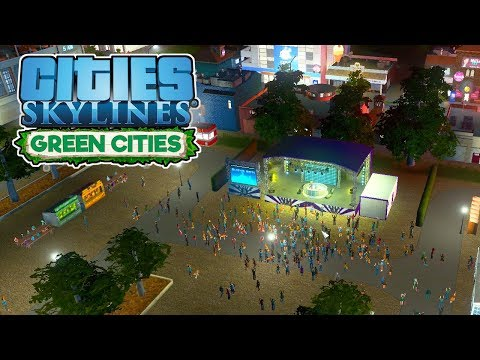 Concerts & Cargo Trains! – Cities Skylines Green Cities Gameplay – Let's Play Part 10