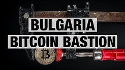 Bulgaria Bitcoin Bastion