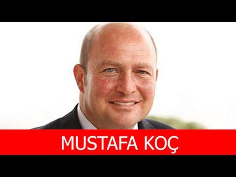 Mustafa Koç Kimdir?