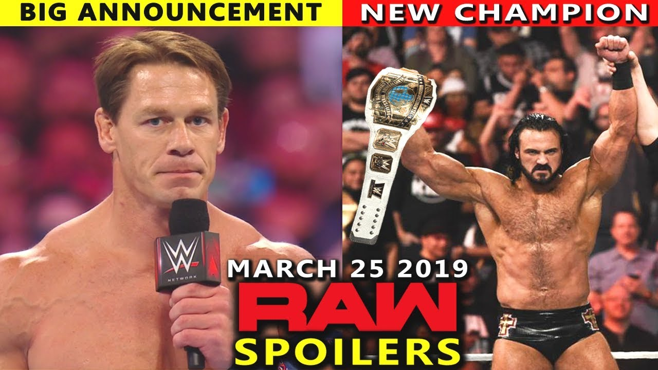 10 Wwe Raw Rumors Spoilers For March 25 2019 Show John Cena