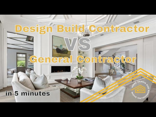 Design Build Contractor VS a General Contractor | Home Building TIPS