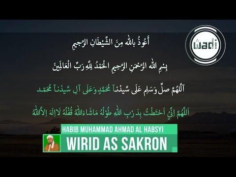Wirid As Sakron - Suara Habib Muhammad Ahmad Al Habsyi