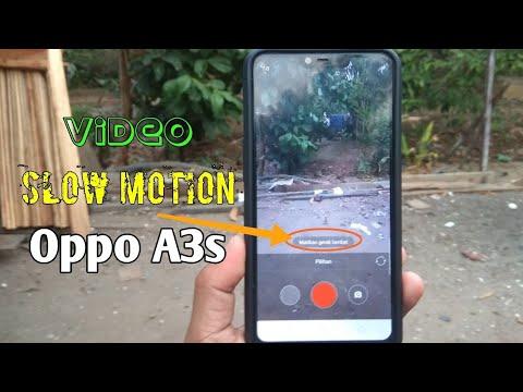 Cara Membuat Video Slow Motion Di Hp Oppo A3s Youtube
