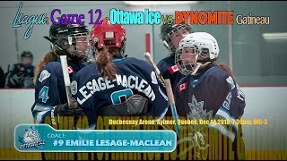 EMILIE's Goal !  2018-12-14: Ottawa Ice vs  Gatineau: W5-3