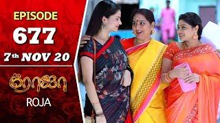 ROJA Serial | Episode 677 | 7th Nov 2020 | Priyanka | SibbuSuryan | SunTV Serial |Saregama TVShows