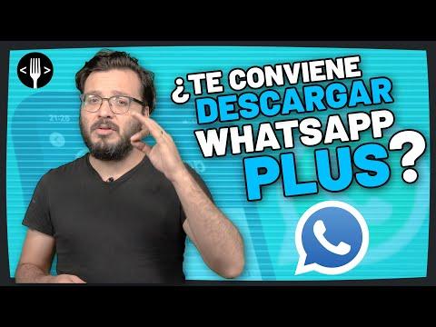 WhatsApp Plus 2021 ¿Te conviene descargar esta app? | Servicio de la Comunidad