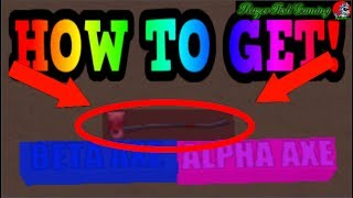 HOW TO GET FIRE AXE GIFT/BOXED! (MUST SEE!) Roblox Lumber Tycoon 2