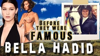 BELLA HADID -  Before They Were Famous